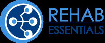 Rehab Essentials